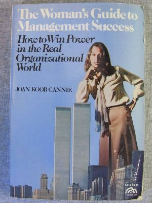 9780139617638: The Woman's Guide to Management Success: How to Win Power in the Real Organizational World (Spectrum Book)