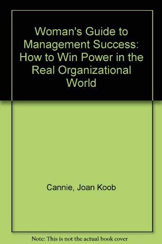 9780139617713: Woman's Guide to Management Success: How to Win Power in the Real Organizational World (A Spectrum book)