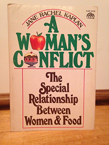 A Woman's conflict: The special relationship between: Jane Kaplan
