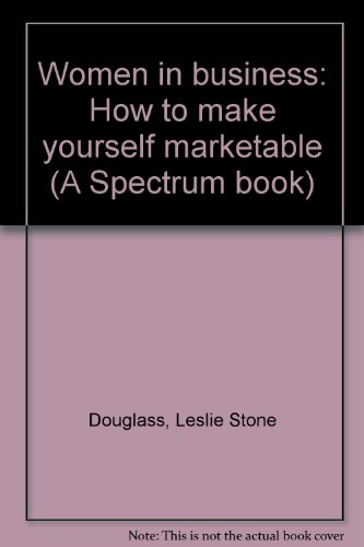 9780139620195: Women in business: How to make yourself marketable (A Spectrum book)