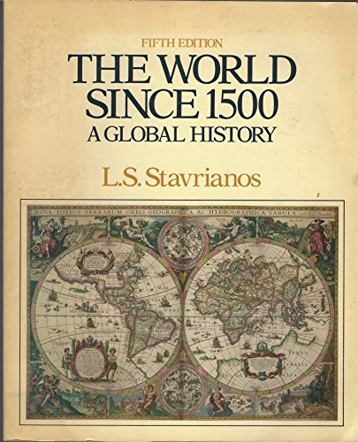 9780139654848: The World Since 1500: A Global History