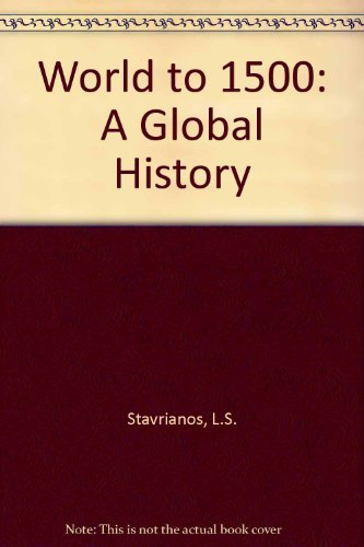 9780139655005: World to 1500: A Global History