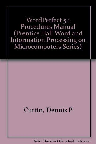 9780139659638: Wordperfect 5.1 Procedures Manual (Prentice Hall Word and Information Processing on Microcomputers Series)
