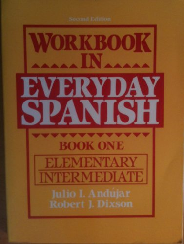 9780139660450: Workbook in Everyday Spanish: Bk. 1