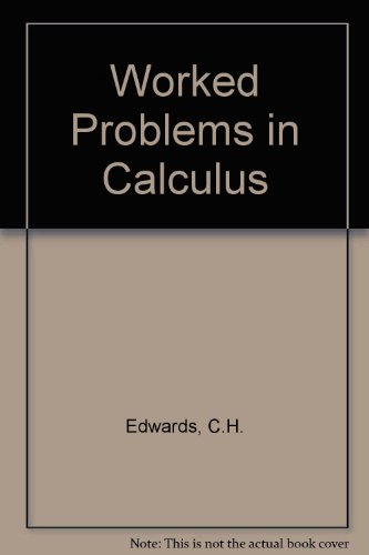 9780139661518: Worked Problems in Calculus
