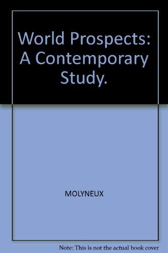 9780139678295: World Prospects: A Contemporary Study.