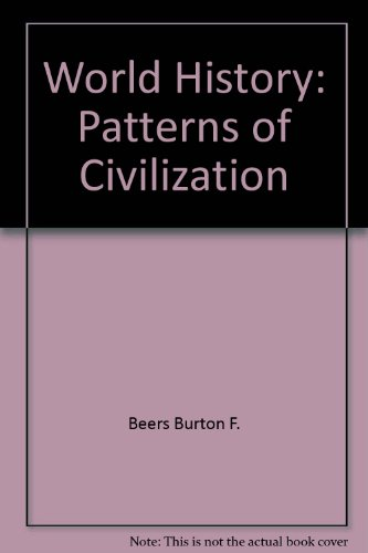 9780139678943: Title: World history Patterns of civilization