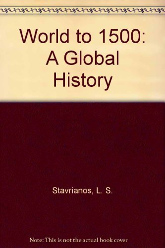 9780139681233: World to 1500: A Global History