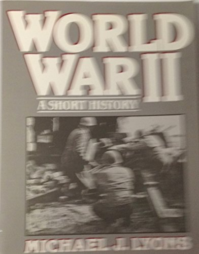 9780139681325: World War II: A Short History