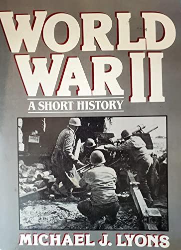 9780139681325: World War II: A Short History