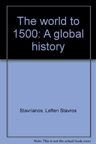 9780139681981: The world to 1500: A global history
