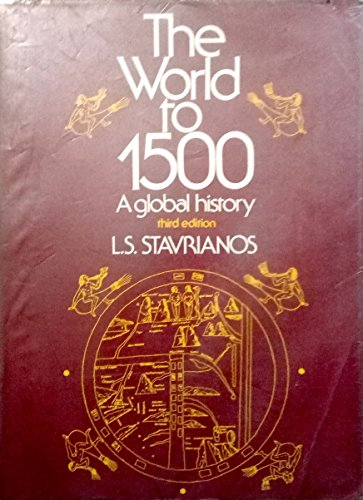 9780139682636: Title: The world to 1500 A global history