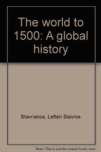 9780139682636: The world to 1500: A global history