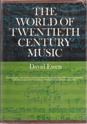 9780139687761: The World of Twentieth-Century Music