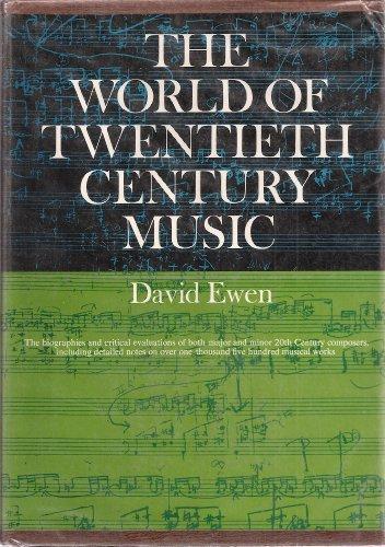 9780139687761: The World of Twentieth-Century Music.