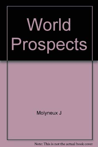 9780139688263: World Prospects a Contemporary Study