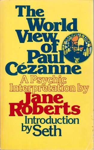 World View of Paul Cezanne: Psychic Interpretation, Roberts, Jane