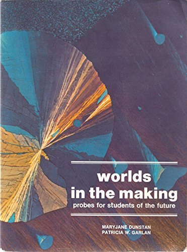 9780139690488: Worlds in the Making: Probes for Students of the Future