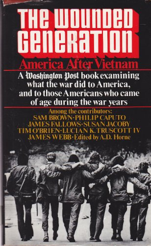 9780139691546: The Wounded Generation: America After Vietnam
