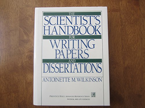9780139694110: Scientist's Handbook for Writing Papers and Dissertations (PRENTICE HALL ADVANCED REFERENCE SERIES PHYSICAL AND LIFE SCIENCES)