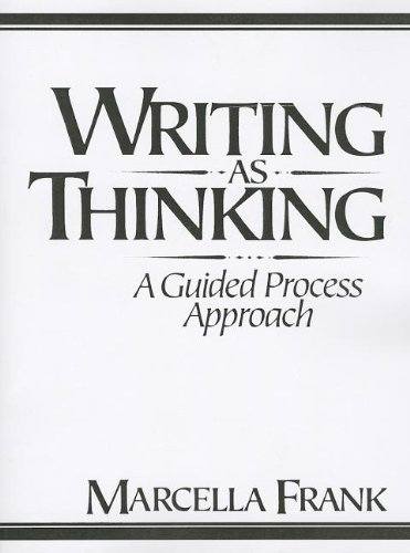 Writing as Thinking: A Guided Process Approach (0139696199) by Marcella Frank