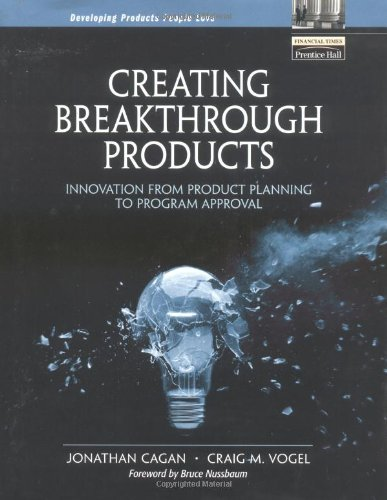 9780139696947: Creating Breakthrough Products: Innovation from Product Planning to Program Approval