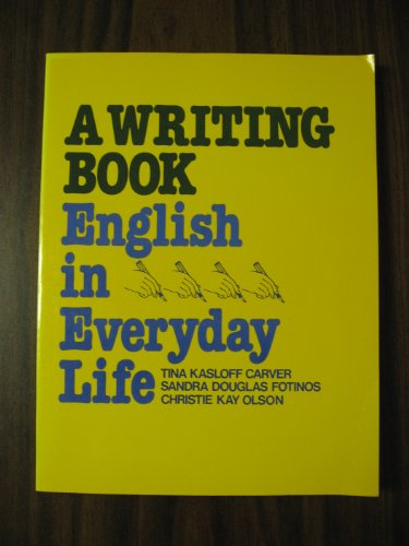 9780139701290: A Writing Book: English in Everyday Life