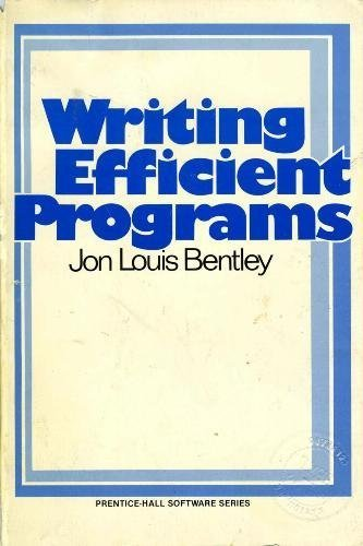 9780139702440: Writing Efficient Programs (Prentice-Hall Software Series)