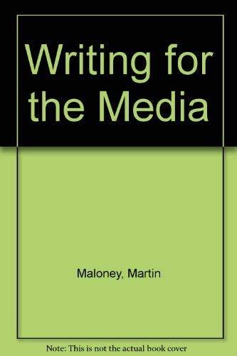 Writing for the media: Maloney, Martin Joseph