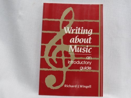 9780139708565: Writing About Music: An Introductory Guide
