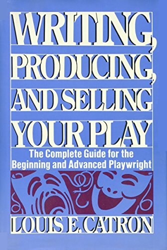 9780139719875: Writing, Producing and Selling Your Play