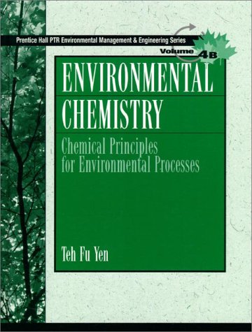 9780139723254: Environmental Chemistry: Chemical Principles for Environmental Processes