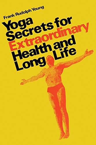 9780139724480: Yoga Secrets for Extraordinary Health and Long Life