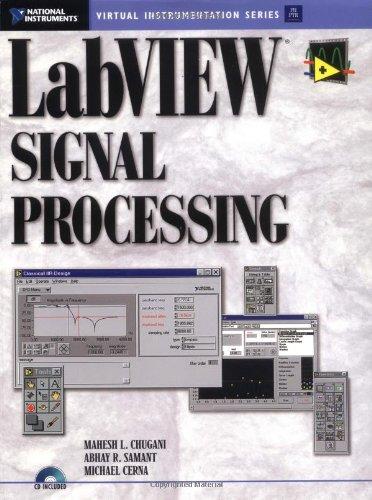 LabVIEW Signal Processing: Mahesh L. Chugani, Abhay R. Samant, Michael Cerna