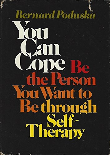 9780139725623: You can cope: Be the person you want to be through self-therapy (A Spectrum book)