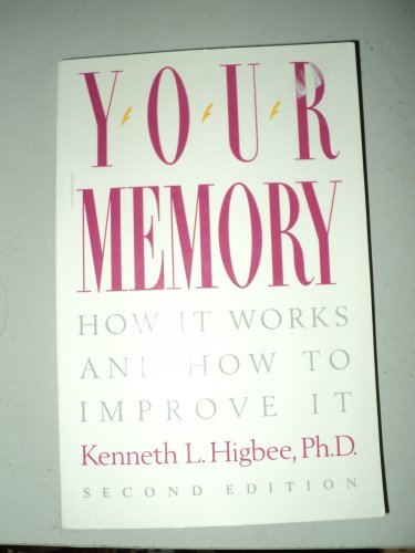 9780139730337: Your Memory: How It Works and How to Improve It