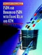 ISDN and Broadband ISDN with Frame Relay and ATM (4th Edition) (0139737448) by William Stallings