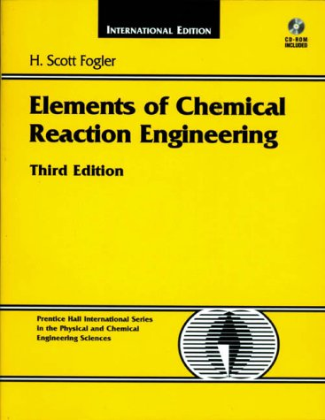 9780139737855: Elements of Chemical Reaction Engineering (International Edition)