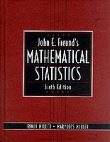 John E. Freund's Mathematical Statistics (International Edition): Miller, Irwin.