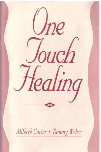 One Touch Healing: Mildred Carter and