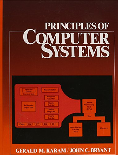 9780139752360: Principles of Computer Systems (without Disk)