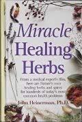 9780139755255: Miracle Healing Herbs