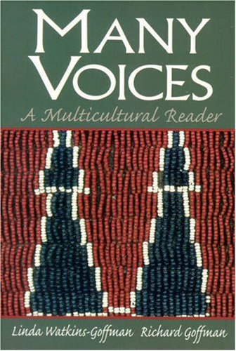Many Voices: A Multicultural Reader: Linda Watkins-Goffman, Richard