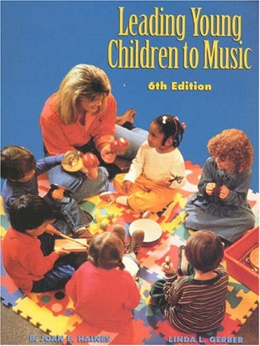 9780139762758: Leading Young Children to Music (6th Edition)