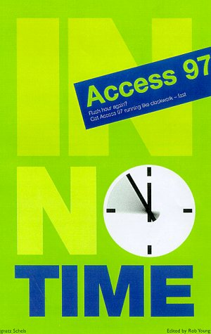 9780139776465: Access 97 in No Time