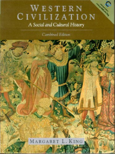 Western Civilization: A Social and Cultural History: Margaret L. King