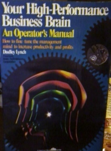 9780139791888: Your High-Performance Business Brain: An Operator's Manual