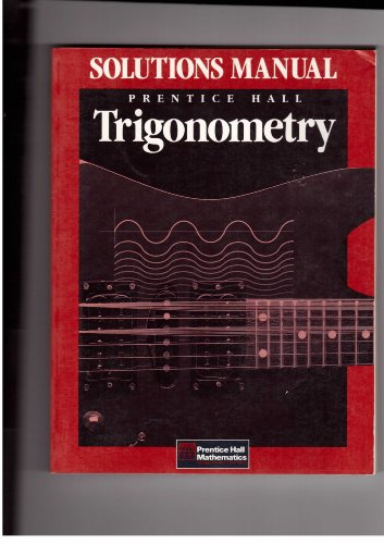 9780139797330: Trigonometry Solutions Manual