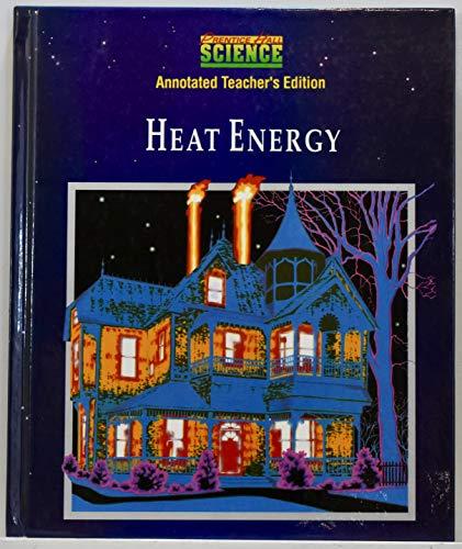 Heat Energy (Prentice Hall Science): Anthea Maton