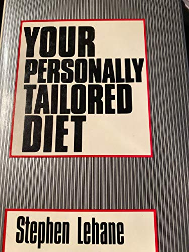 Your Personally Tailored Diet